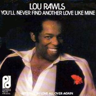 Lou Rawls Never Find Another Love Like Mine-WTS20190621