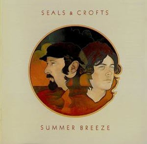 Seals & Crofts Summer Breeze-WTS20190628