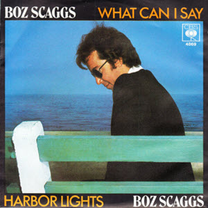Boz Scaggs What Can I Say-WTS20190711