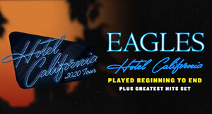 Eagles Hotel California Tour 2020